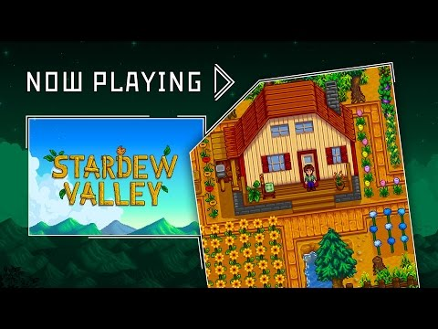 Stardew Valley - Now Playing
