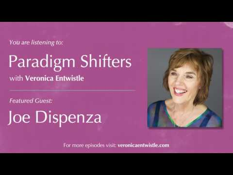 Paradigm Shifters: Joe Dispenza - Breaking the Habit of Being You