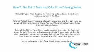 How to Remove Taste and Odor From Drinking Water