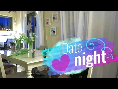 Time for Date Night / Ein ruhiger Tag, haha / 10.3.17