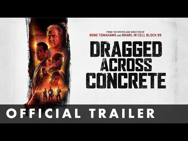 DRAGGED ACROSS CONCRETE - Official Trailer - Starring Mel Gibson and Vince Vaughn