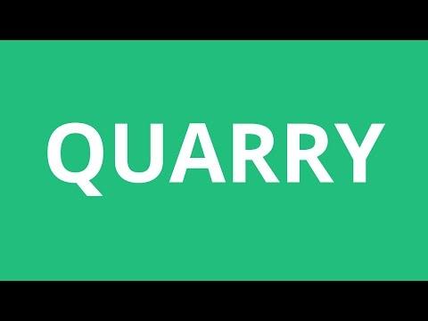How To Pronounce Quarry - Pronunciation Academy