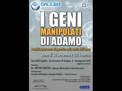 """""""I geni manipolati di Adamo"""".Dr.Pietro Buffa. [ Corcagnano (PR), 30.09.2016 ] IT/FR"""