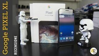 RECENSIONE Google PIXEL XL