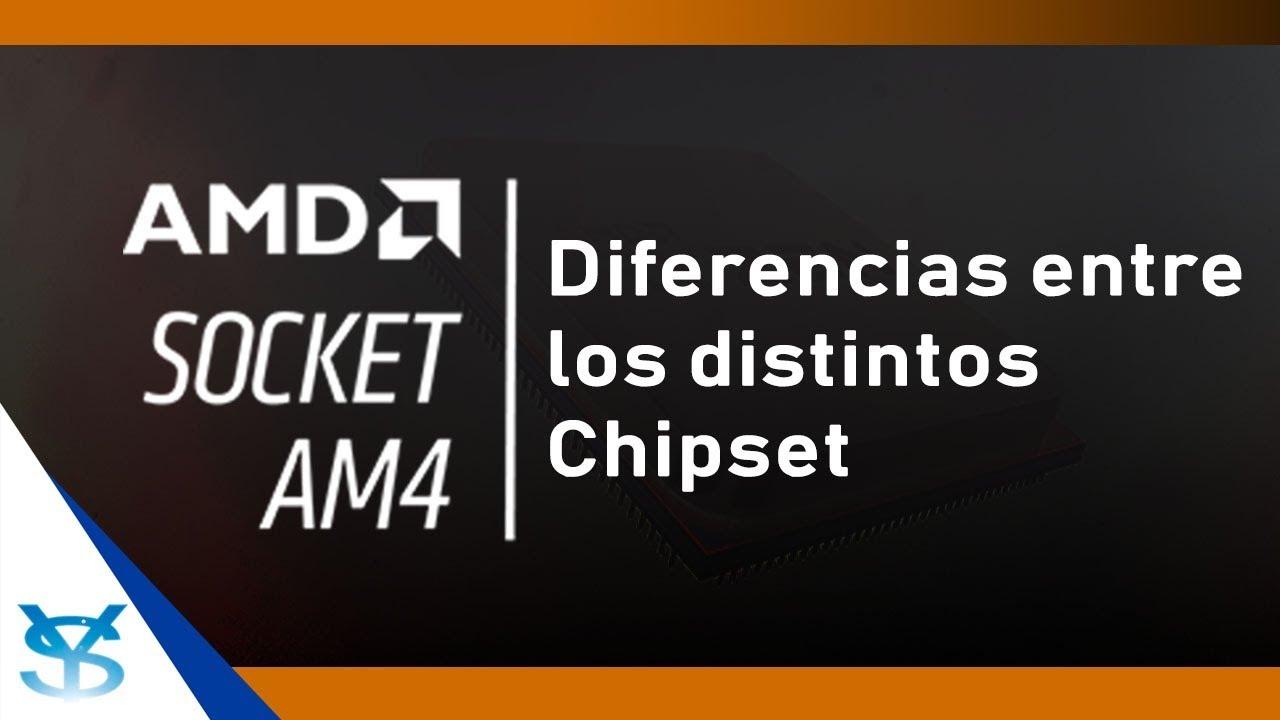 Diferencias entre los distintos Chipset AM4 (X470, X370, B450, B350, A320)