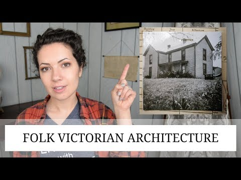 FOLK VICTORIAN | American Architecture Styles