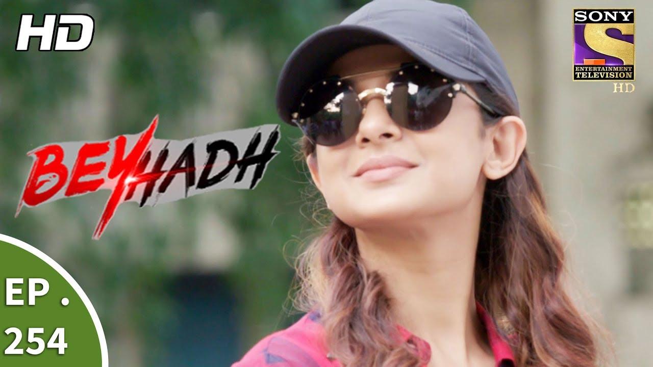 Download Beyhadh - बेहद - Ep 254 - 2nd October, 2017