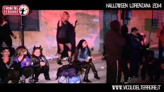 I Vicoli del Terrore - Halloween Lorenzana 2014