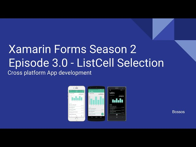 Xamarin Tutorial Season 2 Episode 3 - Listview OnSelect