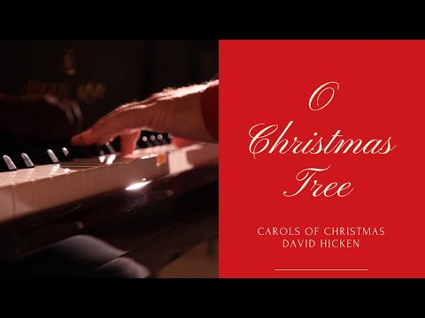 O Christmas Tree (Carols Of Christmas) David Hicken Piano Solo