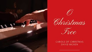 O CHRISTMAS TREE - PIANO SOLO BY DAVID HICKEN (sheet music for piano)