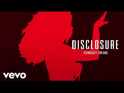 Disclosure – Hourglass ft. LION BABE