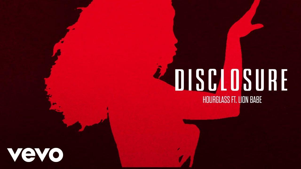 disclosure-hourglass-ft-lion-babe-disclosurevevo