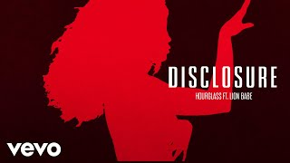 Disclosure ft. LION BABE - Hourglass