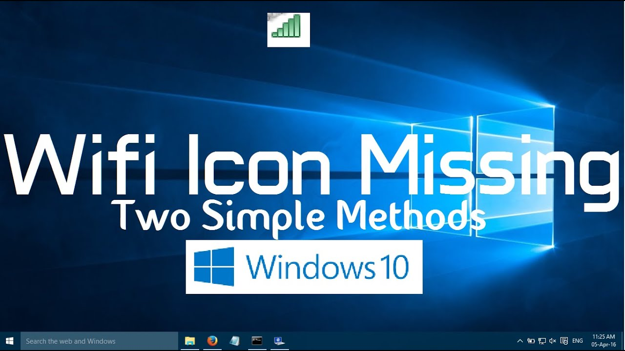 Wifi Icon Missing from Windows 10 Taskbar (Two Simple ...