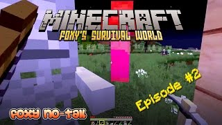 Minecraft Survival - How to Live to Survive Another Day [2]