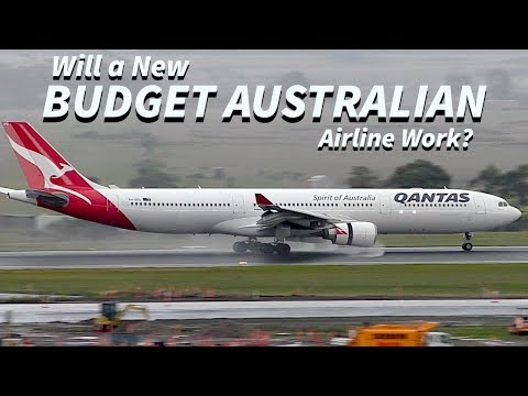 Will a New BUDGET AUSTRALIAN Airline Work?