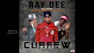 408-empire Ray Dee - curfew ni 4 days ft Picasso & bow chase new song