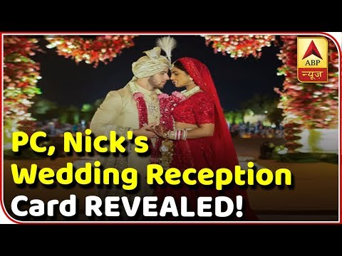 Priyanka Chopra, Nick Jonas Wedding Reception Card REVEALED! | ABP News