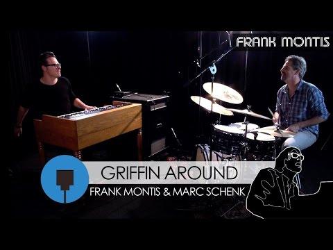 Griffin' Around  - Frank Montis & Marc Schenk (on Crumar Mojo)