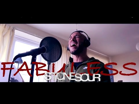 Fabuless - Stone Sour (Vocal Cover)