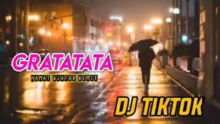 DJ VIRAL TIKTOK ‼️ - GRATATATA ( Mamat Djafar Remix )