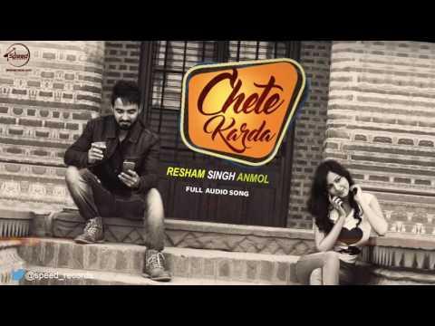Chete Karda ( Full Audio Song )   Resham Singh Anmol   Punjabi Song Collection   Speed Records