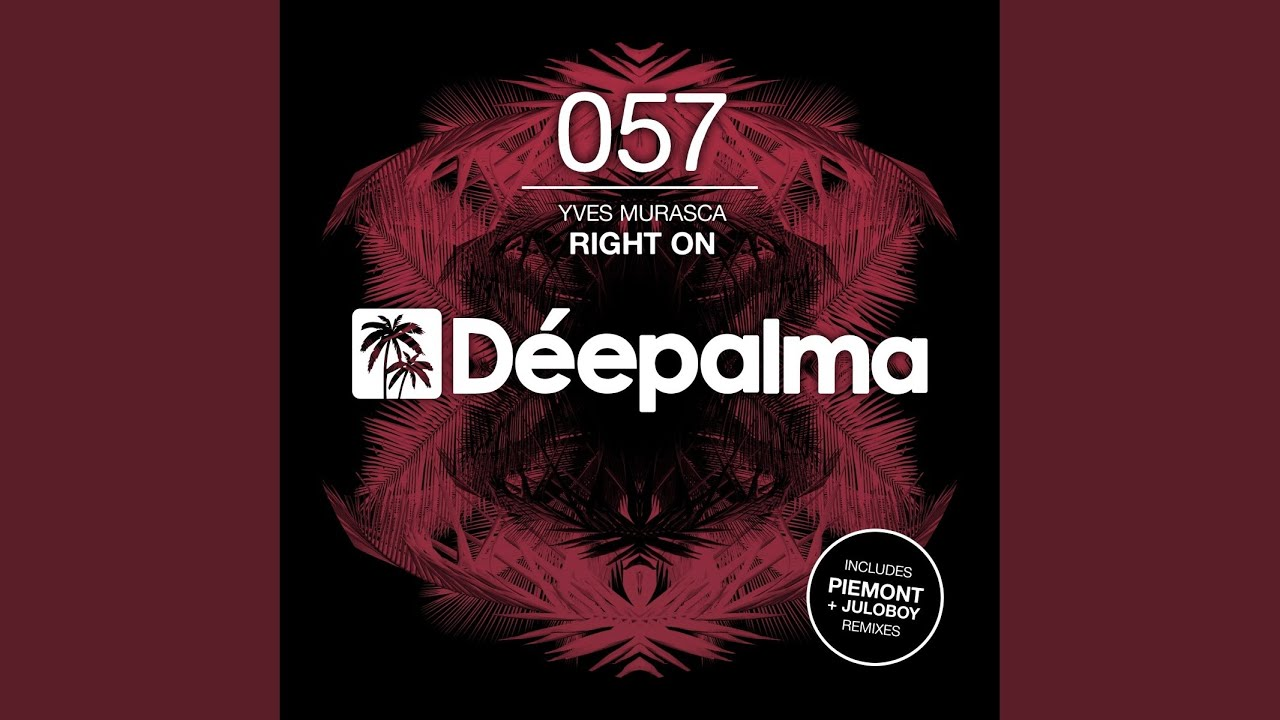 Download Right On (Piemont Remix)
