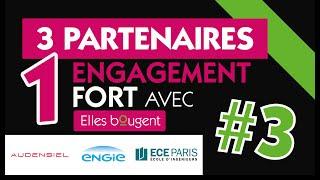 3 partenaires, 1 engagement fort avec Elles bougent !#3 Audensiel, Eng…