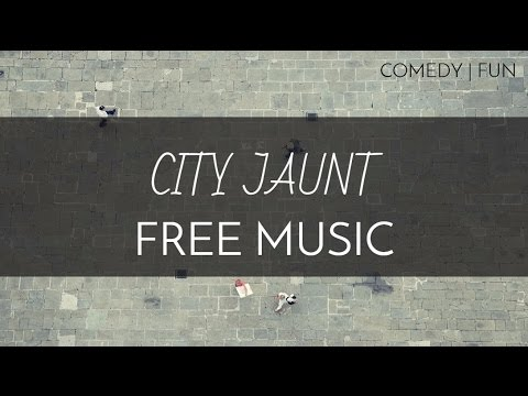 Comedy | Fun - Free Creative Commons Music - 'City Jaunt' - OurMusicBox