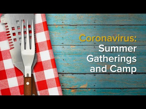 summer-gatherings-and-covid-19:-staying-safe-at-barbecues,-outdoor-activities-and-camp