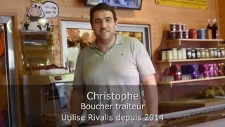Témoignage Client Rivalis - Christophe - Responsable magasin boucherie-traiteur (70)