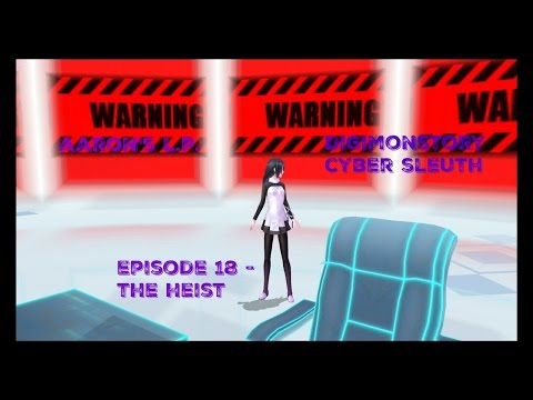 Aaron's Lets Play Digimonstory Cyber Sleuth episode 18 - The Heist