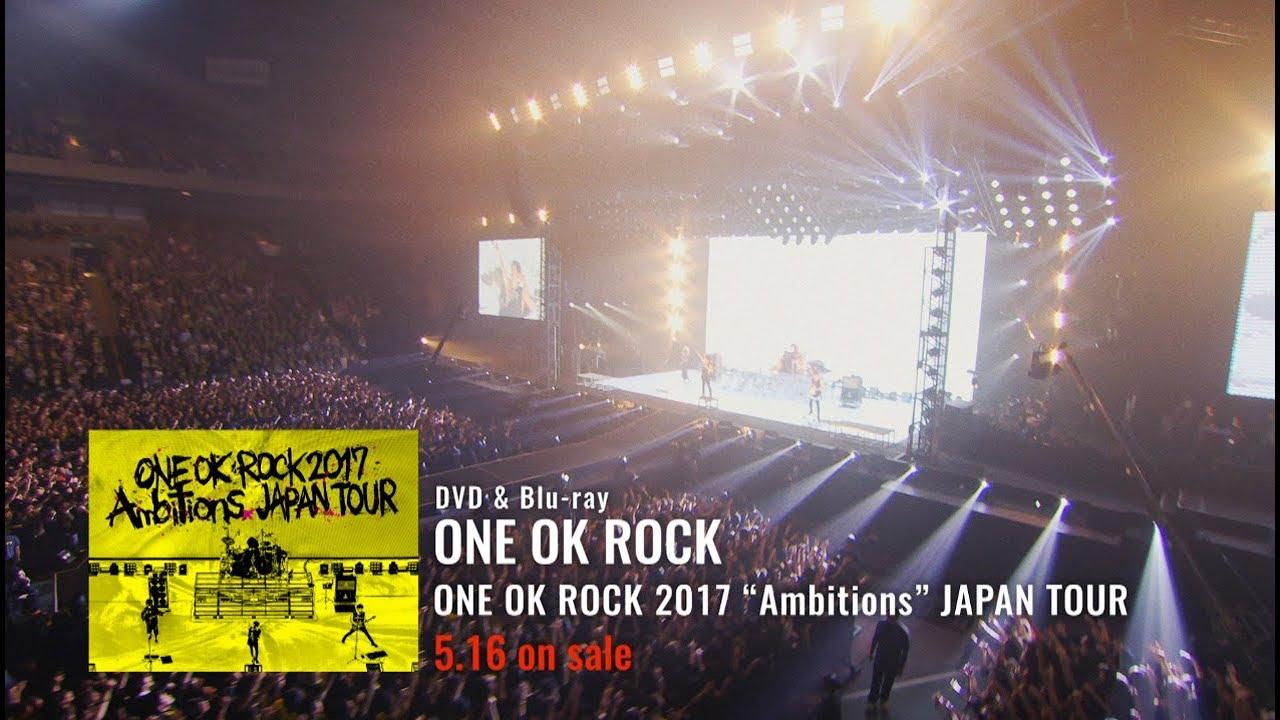 ONE OK ROCK - ONE OK ROCK 2017 Ambitions JAPAN TOUR LIVE & DOCUMENTARY
