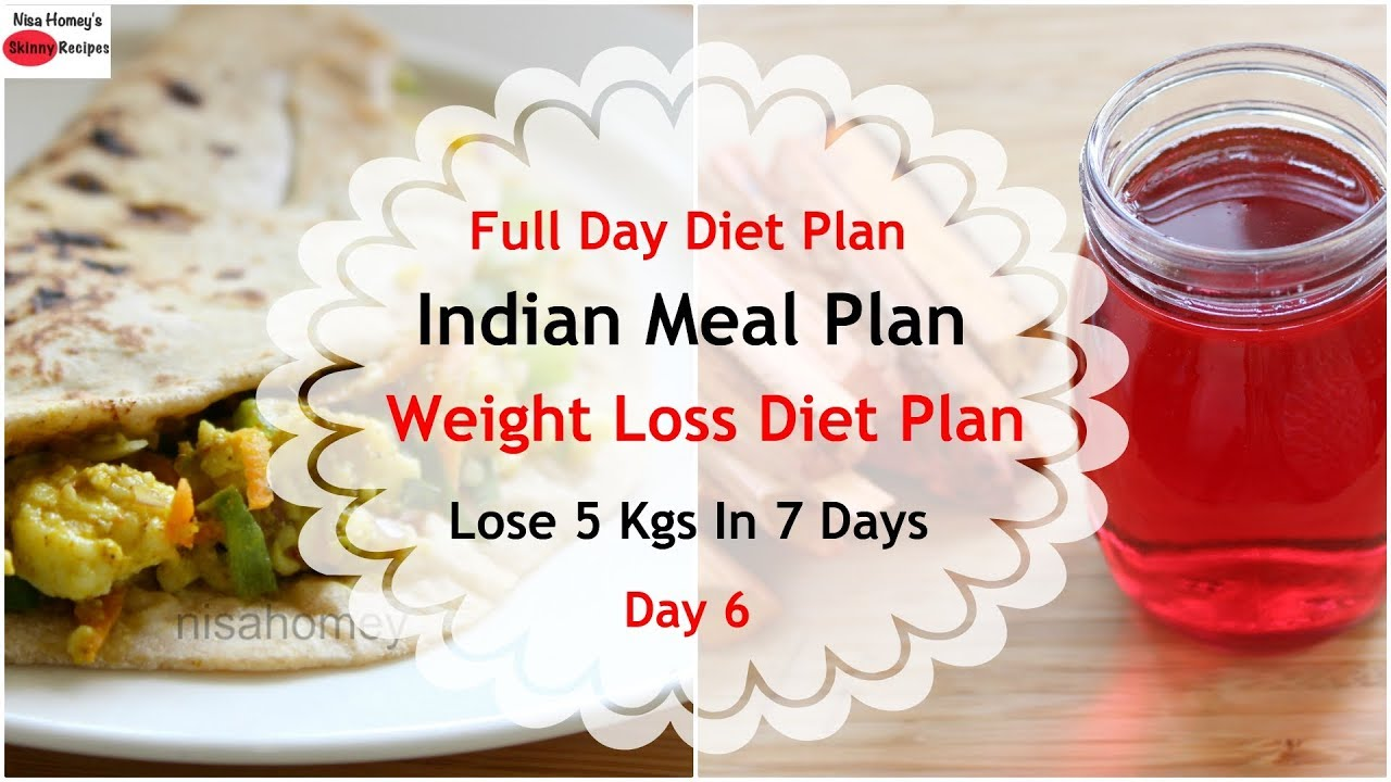 Full day indian meal plandiet plan for weight loss how to lose full day indian meal plandiet plan for weight loss how to lose weight fast 5 kgs in 7 days day 6 skinny recipes forumfinder Choice Image