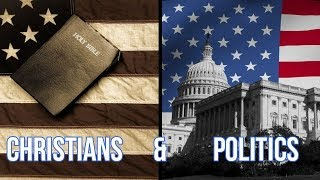 Should Christians be Involved with Politics?
