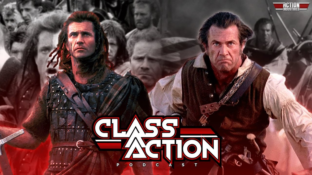 Class Action  Braveheart vs The Patriot