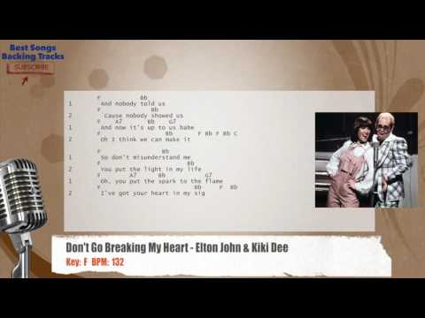 🎙 Don't Go Breaking My Heart - Elton John & Kiki Dee Vocal Backing Track with chords and lyrics