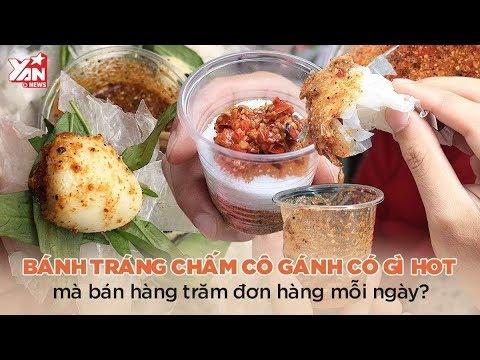Bánh Tráng Chấm Cô Gánh Có Gì Hot Mà Bán Hàng Trăm Đơn Hàng Mỗi Ngày | Món Ngon Yan Food