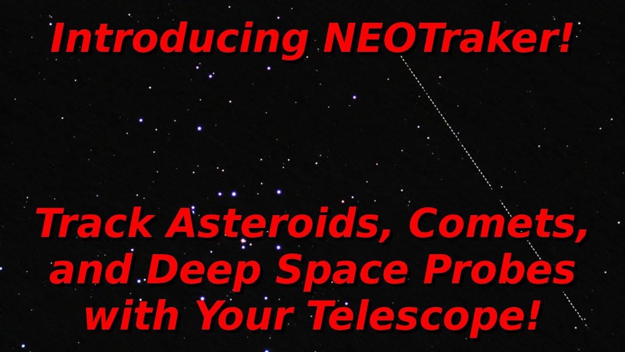 Open Beta for NEOTraker! Free Telescope Tracking Software!