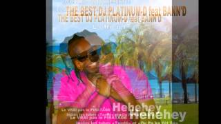 THE BEST DJ PLATINUM-D feat BANN
