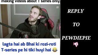 YOU--PEWDIEPIE--YOU--LOSE  ||  REPLY--TO--PEWDIEPIE || great india