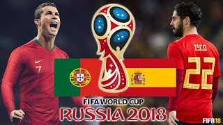 FIFA 18 | Portugal vs Spain | FIFA World Cup 2018 | Group B Highlights & Goals | Gameplay Prediction