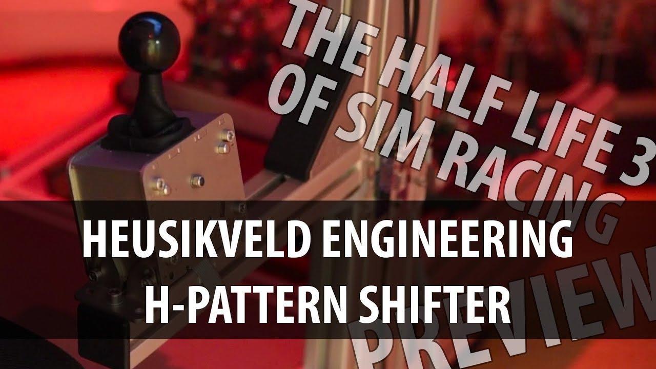 Heusinkveld H-Pattern Shifter: Prototype Impressions