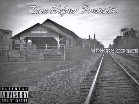 @ZoneHefner - Moncks Corner (Prod. by Kardo)