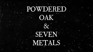 """Powdered Oak & Seven Metals"" Official Book Trailer"