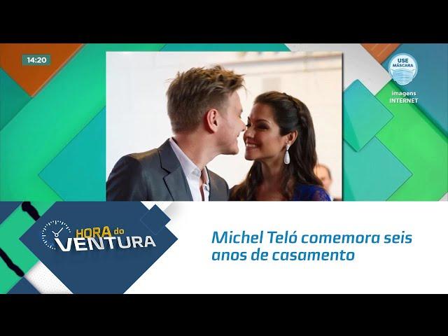 Michel Teló comemora seis anos de casamento com Thais Fersoza