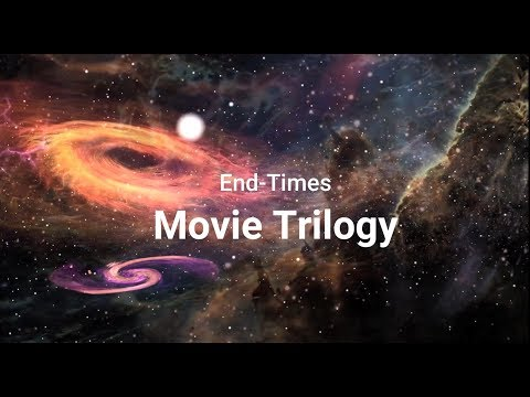 End Times Movie Trilogy Project