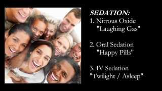 "Sedation (Laughing Gas, Nitrous Oxide, Oral Sedation, IV ""Twilight/Asleep"" Sedation) Thumbnail"