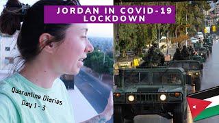 QUARANTINE DIARIES   DAY 1 - 3 STUCK IN JORDAN